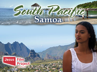 Jesus Film Mission Trips – South Pacific Samoa - Islands of Samoa  - Mission Finder